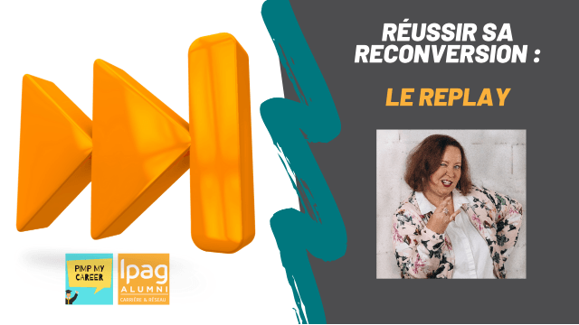 Réussir sa reconversion : LE REPLAY